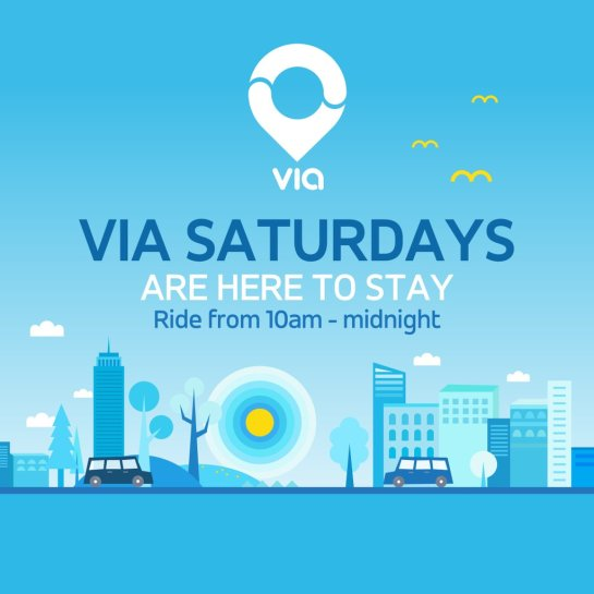 Via Now Runs Every Saturday From 10am To Midnight!